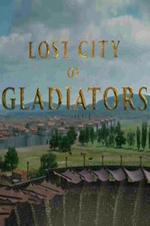 Lost City Of The Gladiators