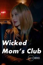 Wicked Mom's Club