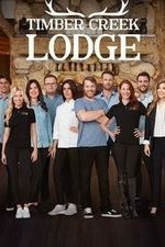 Timber Creek Lodge: Season 1