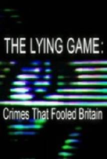 The Lying Game: Crimes That Fooled Britain